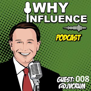 CONSCIOUS MILLIONAIRE: Why is it Important to Leave a Legacy? –with JV Crum III | 008
