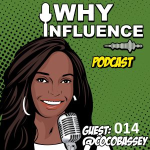 Why Instagram is Great for Opening Doors. –with Coco Bassey | 014