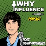 Why Influence: Jeremy Segal on How's Podcast Journey Going after 60 Interviews!?| 060