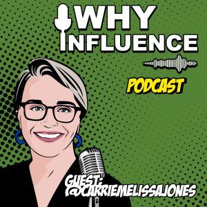 Carrie Jones: How She Built an Online Brand Community and Helped Organizations Succeed! | 071